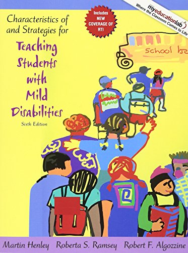 Characteristics of and Strategies for Teaching Students with Mild Disabilities (6th Edition)