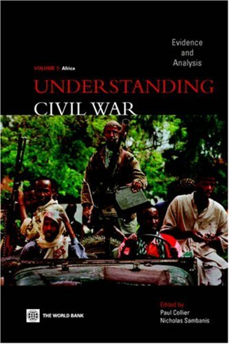 Understanding Civil War: Evidence and Analysis, Vol. 1--Africa by World Bank Publications