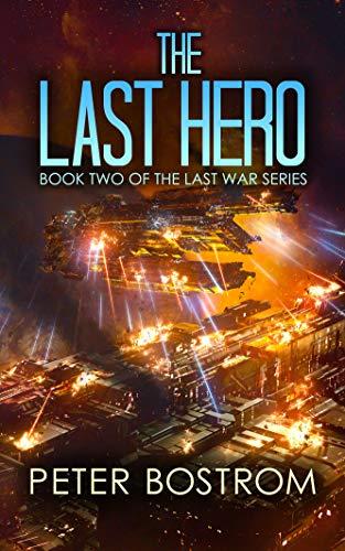 Last Marine - The Last Hero: Book 2 of The Last War Series