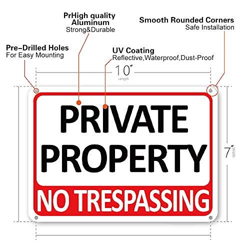 CETECK 1-Pack Private Property Sign, No Trespassing Aluminum Warning Sign, 7 x 10 Inches Indoor/Outdoor Use for Home Business Security Alert, Reflective, UV Protected & Waterproof (110)