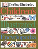 Children's Illustrated Encyclopedia, Dorling Kindersley Publishing Staff, 0789464985