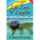 Life, Love, & Laughter: 50 Short Stories