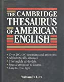 The Cambridge Thesaurus of American English, William D. Lutz, 052141427X