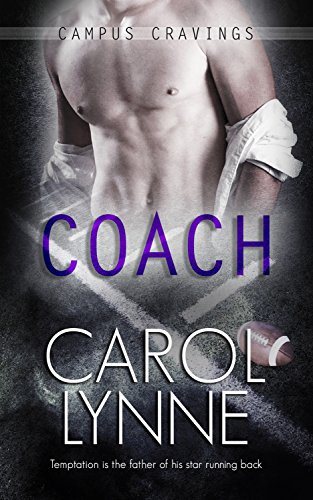 Book one in the Campus Cravings SeriesBeing a gay high school football coach isn't easy, especially in a small town. For five years Justin has repressed his sexuality in order to keep the job he loves.His only serious temptation is the father of his ...