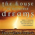 The House of Discarded Dreams | Ekaterina Sedia