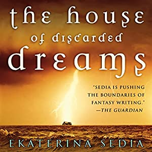 The House of Discarded Dreams Audiobook