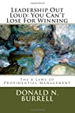 Leadership Out Loud: You Can't Lose for Winning, Donald Burrell, 1475088876