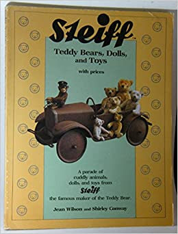?NEW? Steiff: Teddy Bears, Dolls, And Toys With Prices, A Parade Of Cuddly Animals, Dols, And Toys From Steiff The Famous Maker Of The Teddy Bear. brain build Series wells online hackers Viajar
