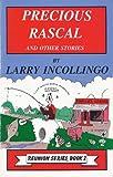 Precious Rascal, Larry Incollingo, 0961979534