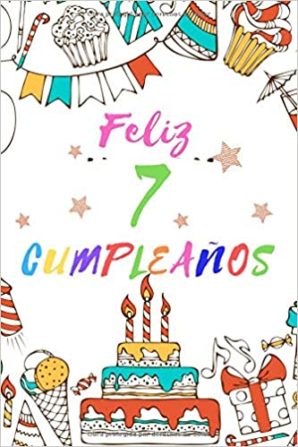 Amazon.com: Feliz 7 Cumpleaños: Diario o Libreta para Niñas ...