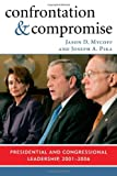 Confrontation and Compromise, Jason D. Mycoff and Joseph A. Pika, 074254060X