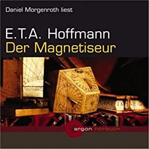 Der Magnetiseur Hörbuch