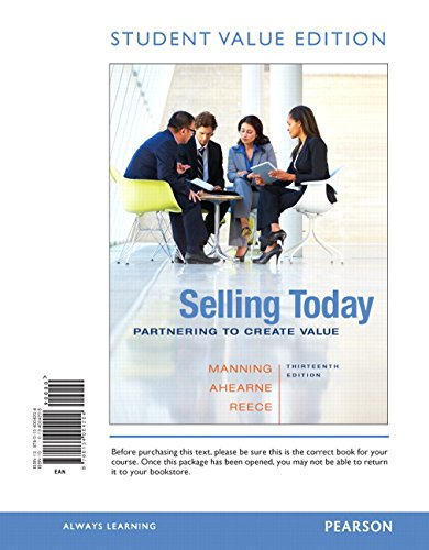 B.O.O.K Selling Today: Partnering to Create Value, Student Value Edition (13th Edition) [Z.I.P]