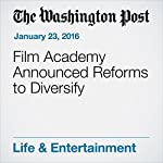Film Academy Announced Reforms to Diversify | Sandy Cohen
