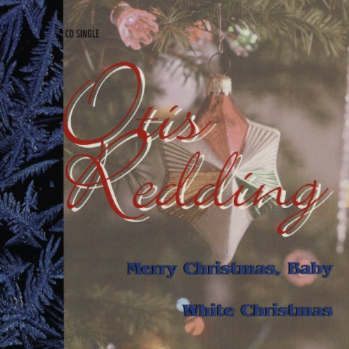 merry christmas baby white christmas - Merry Christmas Baby Otis Redding