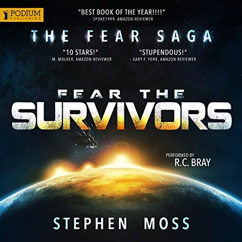 Fear the Survivors: The Fear Saga, Book 2