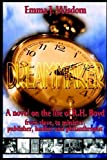 img - for The Dreammaker: A Novel on the Life of R. H. Boyd by Emma Wisdom (2006-05-30) book / textbook / text book