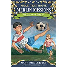 Soccer on Sunday (Magic Tree House (R) Merlin Mission Book 24)