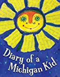 Diary of a Michigan Kid (State Journal)