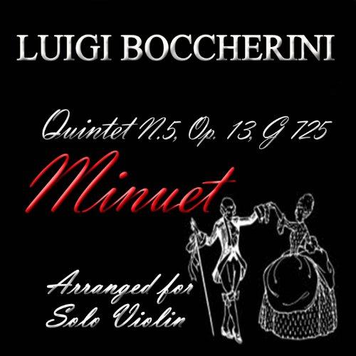 Quintet No. 5, Op. 13, G. 725: III. Minuet (Arranged for Solo (Minuet Violin)