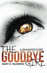 The Goodbye Girl (Red Market Series) (Volume 2)
