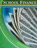 School Finance : A California Perspective, Townley, Arthur J. and Schmieder-Ramirez, June H., 0757515843