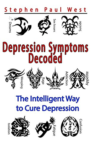 Depression symptoms decoded the intelligent way to cure depression symptoms decoded the intelligent way to cure depression by west stephen paul fandeluxe Images