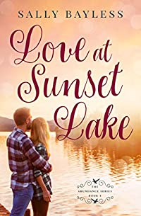 Love At Sunset Lake by Sally Bayless ebook deal