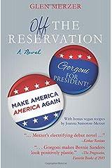 Off the Reservation: A Novel Paperback