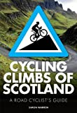Cycling Climbs of Scotland (British Climbing Guides)