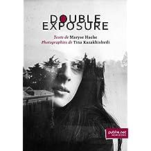 Double Exposure: reflets du monde, lumineux portraits, titres botaniques et vers justifiés (Horizons)