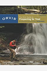 The Orvis Guide to Prospecting for Trout: How to Catch Fish When There's No Hatch to Match, Revised Edition