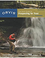 Orvis Guide to Prospecting for Trout, New and Revised: How To Catch Fish When There's No Hatch To Match