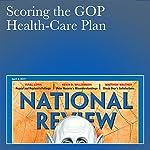 Scoring the GOP Health-Care Plan | Yuval Levin