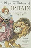 A Rhyming History of Britain, James Muirden, 0802776809