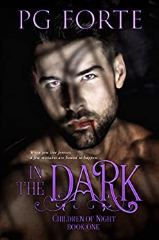 In the Dark (Children of Night) by [Forte, PG]