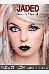 Jaded (Mistress & Master of Restraint Book 5)