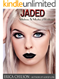 Jaded (Mistress & Master of Restraint Book 5)