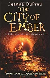 The City of Ember by DuPrau, Jeanne New edition (2005)