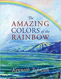 The Amazing Colors of the Rainbow
