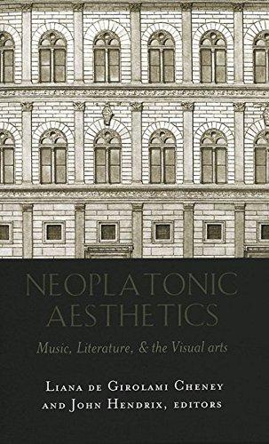 Download Neoplatonic Aesthetics: Music, Literature, & the Visual Arts pdf