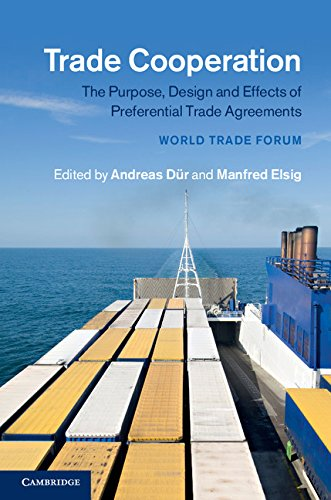 Download Trade Cooperation: The Purpose, Design and Effects of Preferential Trade Agreements Pdf
