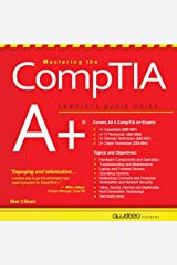 Mastering the CompTIA A+: Complete Audio Guide Audible Audiobook