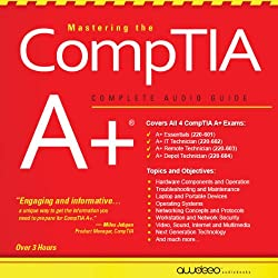 Mastering the CompTIA A+