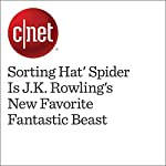 'Sorting Hat' Spider Is J.K. Rowling's New Favorite Fantastic Beast | Amanda Kooser