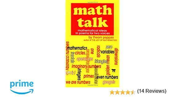 Math Talk: Mathematical Ideas in Poems for Two Voices: Theoni ...