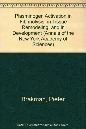 on in Fibrinolysis, in Tissue Remodeling, and in Development (Annals of the New York Academy of Sciences) ()