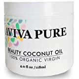 Organic Coconut Oil for Face Body Hair & Nails- Hair Growth & Stretch Marks by Aviva Pure – Virgin Unrefined Coconut Oil Skin Moisturizer– Excellent Makeup Remover and Cuticle Oil -4oz