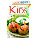 Cooking for Kids: Recipes to Make your Kids Eat and Enjoy Food