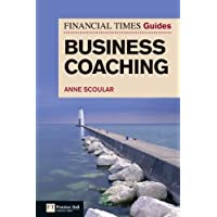 FT Guide to Business Coaching (The FT Guides)